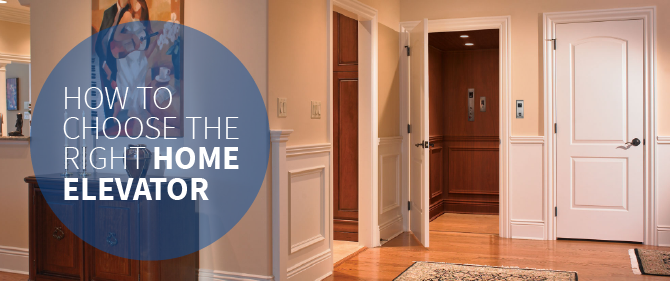 how to choose the right home elevator