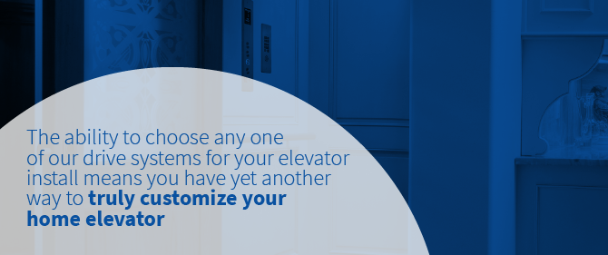 drive systems for your home elevator