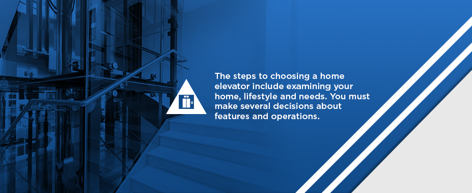 how to choose a home elevator