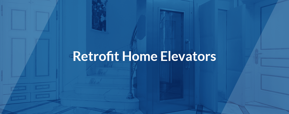 retrofit home elevators