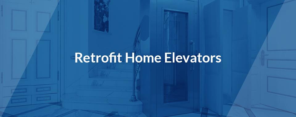 retrofit home elevators